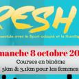 4 étudiants en ergothérapie à l'IFPEK de Rennes ont pour projet de faire perdurer une course organisée avec la collaboration du C.D.S.A. 35. Ce projet se nomme «FRESH » pour […]